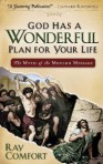 God has a wonderful Plan for your life?